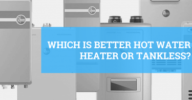 Which is better a hot water heater or tankless system?