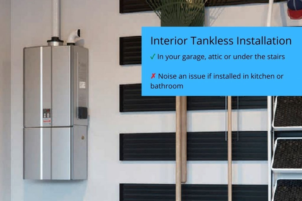 The best locations for tankless water heater installation include the attic, garage or under the stairs.